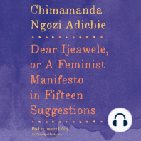 Dear Ijeawele, or A Feminist Manifesto in Fifteen Suggestions