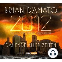 2012: Das Ende aller Zeiten - Teil 1