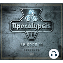 Apocalypsis Staffel II - Episode 11: Das tiefe Loch