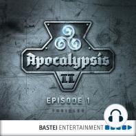 Apocalypsis, Season 2, Episode 1