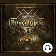 Apocalypsis, Staffel 1, Episode 11