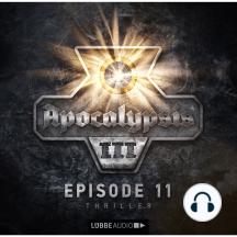 Apocalypsis, Staffel 3, Folge 11