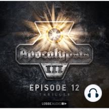 Apocalypsis, Staffel 3, Folge 12