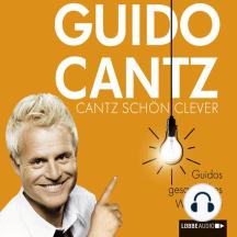 Cantz schön clever - Guidos gesammeltes Weltwissen