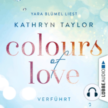 Colours of Love, Folge 4: Verführt (ungekürzt)