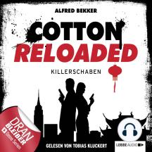 Cotton Reloaded, Folge 28: Killerschaben