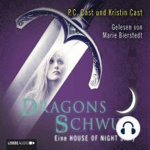 Dragons Schwur - Eine HOUSE OF NIGHT Story