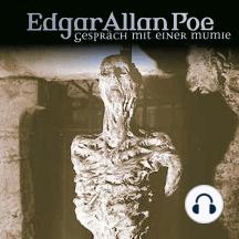 Edgar Allan Poe, Folge 18: Gespräch mit einer Mumie