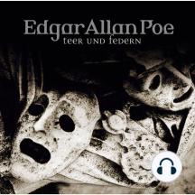 Edgar Allan Poe, Folge 31: Teer und Federn