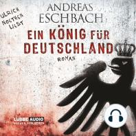 Ein König für Deutschland