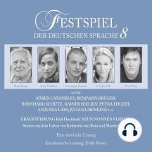 Festspiel der deutschen Sprache, Vol. 8: Neun Nonnen fliehen