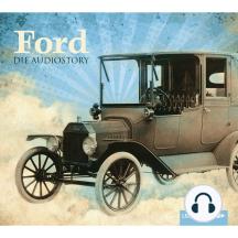FORD - Die Audiostory