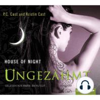 House of Night - Ungezähmt