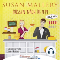 Küssen nach Rezept - Fool's Gold Novelle (Ungekürzt)