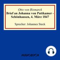 Brief an Johanna von Puttkamer - Schönhausen, 4. März 1847