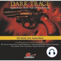 Dark Trace - Spuren des Verbrechens, Folge 1