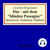 """Das - mit dem """"blinden Passagier"""""""