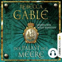 Der Palast der Meere - Historischer Roman