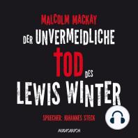 Der unvermeidliche Tod des Lewis Winter (Ungekürzt)