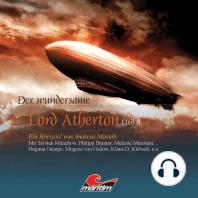 Der wundersame Lord Atherton, Der wundersame Lord Atherton, Teil 3