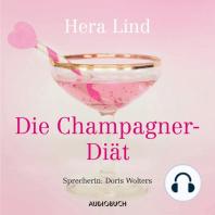 Die Champagner-Diät (gekürzt)