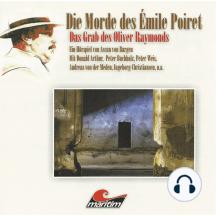 Die Morde des Émilie Poiret, Folge 4: Das Grab des Oliver Raymonds