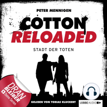 Jerry Cotton - Cotton Reloaded, Folge 17: Die Stadt der Toten