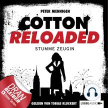 Jerry Cotton, Cotton Reloaded, Folge 27: Stumme Zeugin
