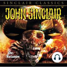 John Sinclair - Classics, Folge 3: Dr. Satanos