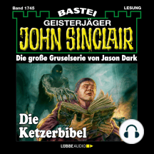 John Sinclair, Band 1745: Die Ketzerbibel
