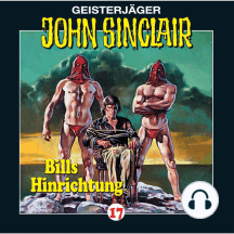 John Sinclair, Folge 17: Bills Hinrichtung (2/3)