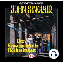 John Sinclair, Folge 19: Der Sensenmann als Hochzeitsgast