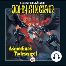 John Sinclair, Folge 27: Asmodinas Todesengel