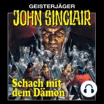 John Sinclair, Folge 6: Schach mit dem Dämon