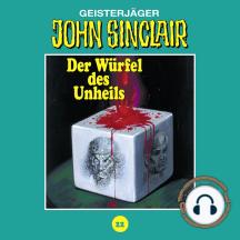 John Sinclair, Tonstudio Braun, Folge 22: Der Würfel des Unheils