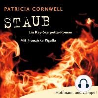Staub - Kay Scarpetta 13 (Gekürzt)