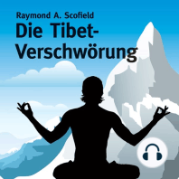Die Tibet-Verschwörung (ungekürzte Version)
