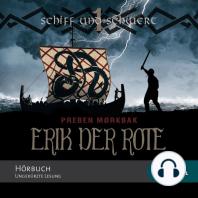 Erik der Rote - Schiff und Schwert (Ungekürzt)
