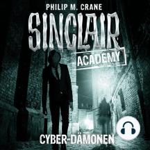 John Sinclair, Sinclair Academy, Folge 6: Cyber-Dämonen
