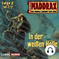 Maddrax, Folge 6
