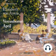 Verzauberter April (Gekürzte Lesung)