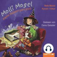 Molli Mogel, Kleine Zauberin ganz groß!