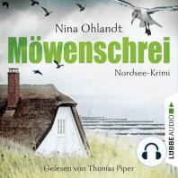 Möwenschrei - John Benthiens zweiter Fall. Nordsee-Krimi (Ungekürzt)