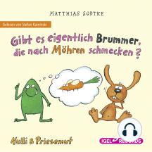 Nulli & Priesemut, Gibt es eigentlich Brummer, die nach Möhren schmecken?