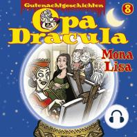 Opa Draculas Gutenachtgeschichten, Folge 8