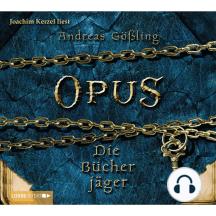 Opus. Die Bücherjäger