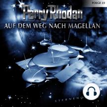 Perry Rhodan, Folge 23: Auf dem Weg nach Magellan