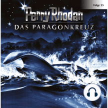 Perry Rhodan, Folge 25: Das Paragonkreuz