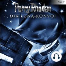 Perry Rhodan, Folge 37: Der Luna-Konvoi