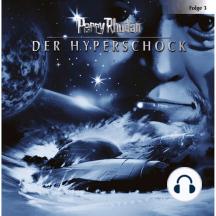 Perry Rhodan, Folge 3: Der Hyperschock